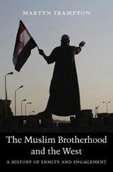 The Muslim Brotherhood and the West | Martyn Frampton |
