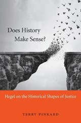 Does History Make Sense? | Terry Pinkard |
