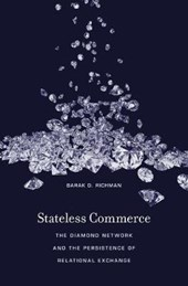 Stateless Commerce - The Diamond Network and the Persistence of Relational Exchange