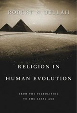 Religion in Human Evolution | Robert N. Bellah |