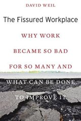 The Fissured Workplace | David Weil |
