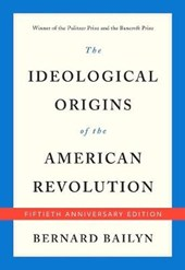 Ideological origins of the american revolution (50th anniversary edition)