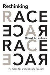 Rethinking Race | Michael O Hardimon |
