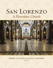 San Lorenzo - A Florentine Church