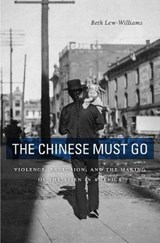 Chinese Must Go | Beth Lew-williams |