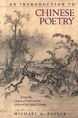Introduction to Chinese Poetry | Michael A Fuller |