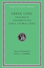 Anacreon - Anacreontea - Choral Lyric from Olympus  to Alcman L143 V 2 (Trans. Campbell)(Greek)