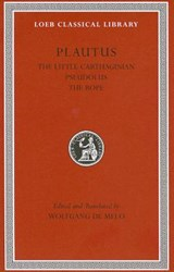 The Little Carthaginian. Pseudolus. The Rope L260 | Plautus |