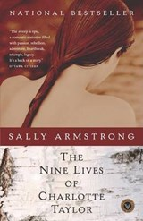 The Nine Lives of Charlotte Taylor | Sally Armstrong |
