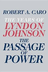 The Passage of Power | Robert A. Caro |
