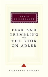 Fear and Trembling and the Book on Adler | Soren Kierkegaard |