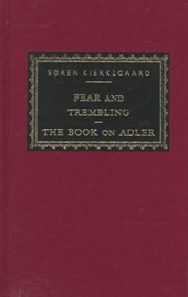 Fear and Trembling/the Book on Adler