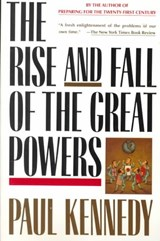 The Rise and Fall of the Great Powers | Paul M. Kennedy |