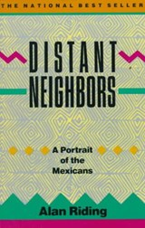 Distant Neighbors | Alan Riding |