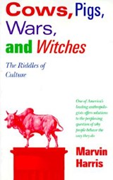 Cows, pigs, wars and witches | Marvin Harris |