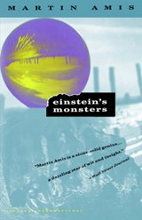 Einstein's Monsters | Martin Amis |