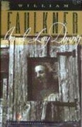 As i lay dying | William Faulkner |