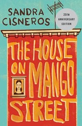 House on mango street | Sandra Cisneros |