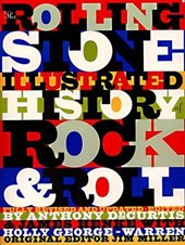 The Rolling Stone Illustrated History of Rock & Roll | Henke, James ; George-Warren, Holly & Anthony Decurtis |