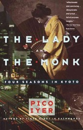 The Lady and the Monk | Pico Iyer |