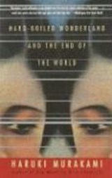 Hard-boiled wonderland & the end of the world | Haruki Murakami |