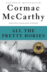 All the Pretty Horses | Cormac McCarthy |