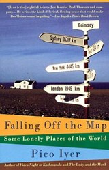 Falling Off the Map | Pico Iyer |