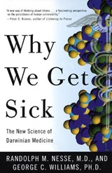 Why We Get Sick | Randolph M. Nesse |