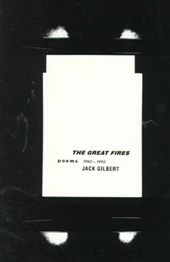 The Great Fires | Jack Gilbert |