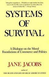 Systems of Survival | Jane Jacobs |