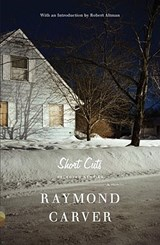 Short Cuts | Raymond Carver |