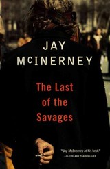 The Last of the Savages | Jay McInerney |