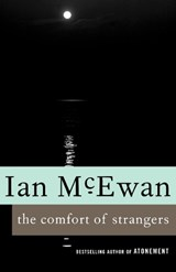 The Comfort of Strangers | Ian McEwan |