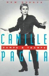 Vamps and Tramps | Camille Paglia |