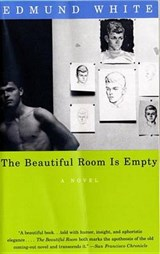 The Beautiful Room Is Empty | Edmund White |