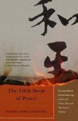 The Fifth Book of Peace | Maxine Hong Kingston |