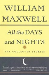 All the Days and Nights | William Maxwell |
