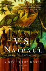 Way in the World | Vidiadhar Surajprasad Naipaul |