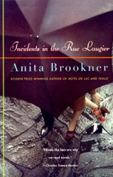 Incidents in the Rue Laugier | Anita Brookner |