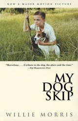 My Dog Skip | Willie Morris |