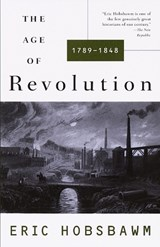 The Age of Revolution | E. J. Hobsbawm |