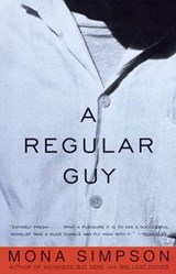 A Regular Guy | Mona Simpson |