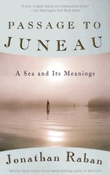 Passage to Juneau | Jonathan Raban |