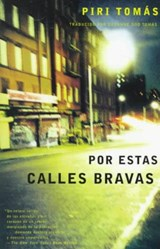 Por Estas Calles Bravas / Down These Mean Streets | Piri Thomas |