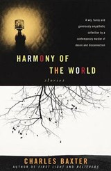 Harmony of the World | Charles Baxter |