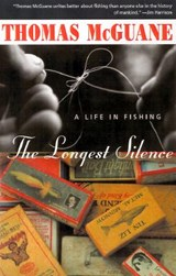 The Longest Silence | Thomas McGuane |