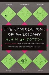 The Consolations of Philosophy | Alain De Botton |