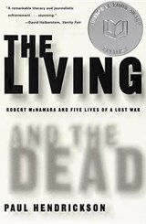 The Living and the Dead | Paul Hendrickson |