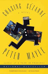 Chasing Cezanne | Peter Mayle |