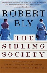 The Sibling Society | Robert Bly |